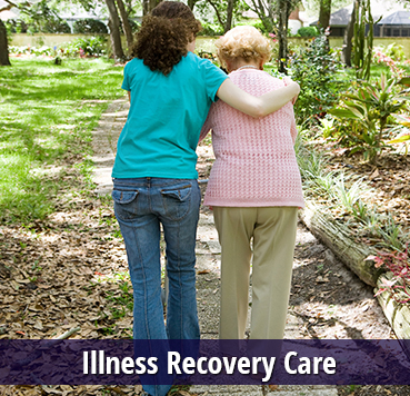 Illness Recovery Care